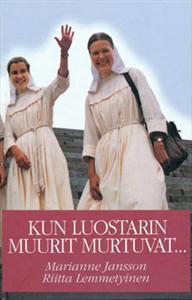 Riitta Lemmetyinen ei löytänyt luostarista armoa