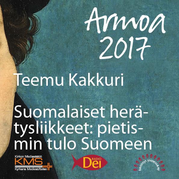 Armoa 2017 osa 28: Pietismin tulo Suomeen